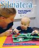 Silmäteraä 4/2016 kansi. Kuvassa vauva ja vanhempi.